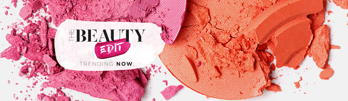 Introducing the seasons hottest beauty finds with our new Beauty Edit